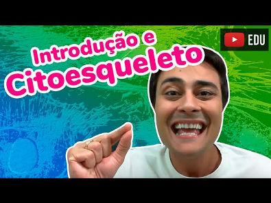 Citoplasma - Introdução e Citoesqueleto - Prof. Paulo Jubilut