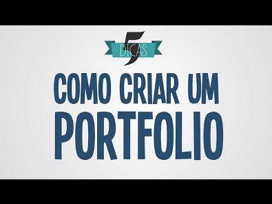 5 Dicas - Como criar um portfolio