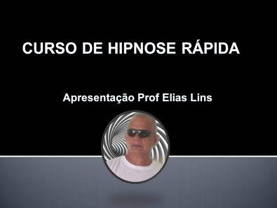 Hipnose Rápida (Impacto) - Prof  Elias Lins