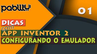[Aula 01] APP Inventor 2 - Configurando Emulador
