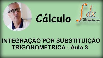 Grings - Integração por Substituição Trigonométrica aula 3