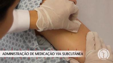 Administração de Medicação via Subcutânea