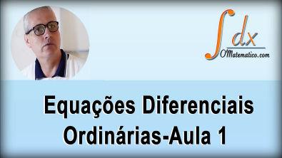 Grings - Equações Diferenciais  Ordinárias aula 1