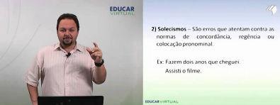 Educar Virtual - Vícios de Linguagem - Reginaldo de Carvalho Machado - Parte I