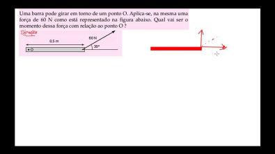 AULA 29 PRONTA - momento de uma força ou torque - estática - mecânica geral