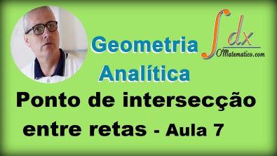 Grings - Geometria Analítica - Ponto de intersecção entre retas - Aula 7