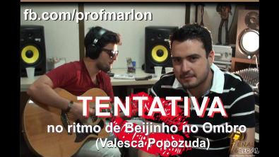 "Tentativa no ritmo de ""Beijinho no Ombro"" - Marlon Ricardo (Part. Fabio Adames)"