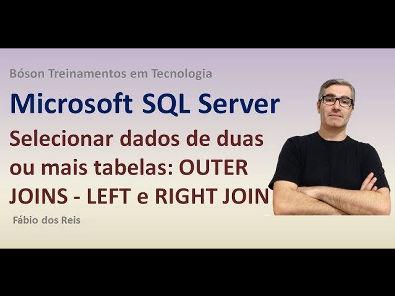 23 - T-SQL - OUTER JOINS - LEFT e RIGHT - Selecionar dados de várias tabelas - SQL Server
