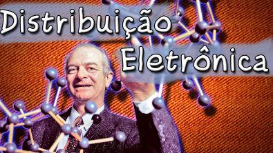 Distribuição Eletrônica - Niels Bohr e Linus Pauling - Aula Grátis de Química para ENEM e Vestibular