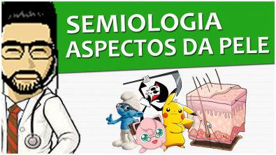 #MR Semiologia - Aspectos da pele