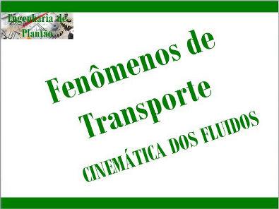 [Fenômenos de transporte]: Cinemática dos fluidos - Equação da continuidade