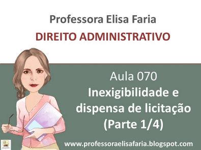AULA 070 - inexigibilidade e dispensa de licitação (aula 1 de 4)