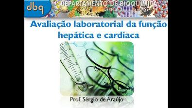 Bioquímica Clínica: Avaliação laboratorial da função hepática