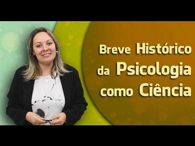 AULA 1 | Breve Histórico da Psicologia como Ciência | CRP 12/04679