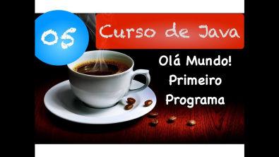 [Curso Java Básico] Aula 05: Primeiro Programa em Java