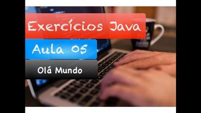 [Curso Java Básico] Correção Exercícios Aula 05