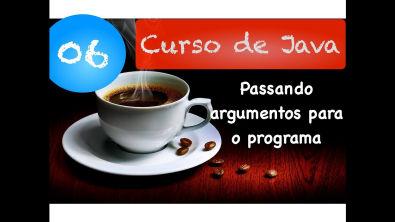 [Curso Java Básico] Aula 06: Passando argumentos para o programa