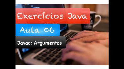[Curso Java Básico] Correção Exercícios Aula 06