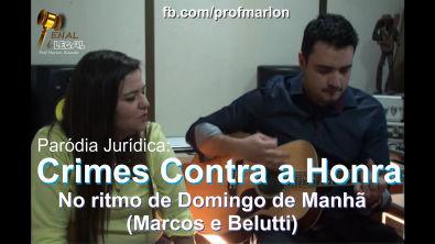 Crimes Contra a Honra no ritmo de Domingo de Manhã - Marlon Ricardo (Part. Aline Quevedo)