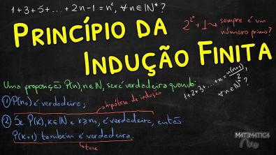 PRINCÍPIO DA INDUÇÃO FINITA - PIF - Indução Matemática | Matemática Rio