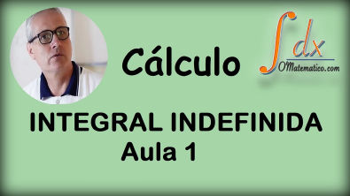 GRINGS - Integrais Indefinida aula 1 Curso de Integrais o elhor