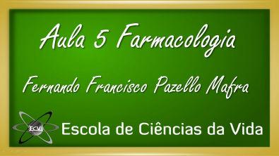 Farmacologia: Aula 5 - Agonistas e Antagonistas