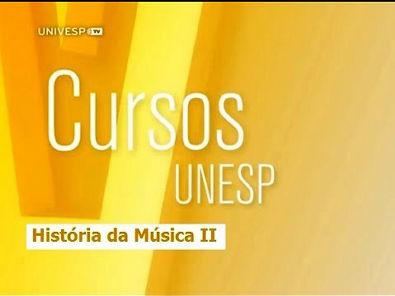 Cursos Unesp - História da Música II - Aula 1 - Parte 1