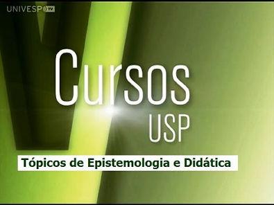 Tópicos de Epistemologia e Didática - Introdução (1/2)