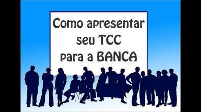 Como apresentar o TCC para a banca parte 1