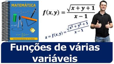 Domínio de uma função de duas variáveis | calculo 2 -  aula 2.
