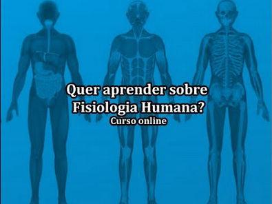 Módulo 1  do curso  Introdução a Fisiologia Humana - online.