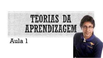 Psicologia do desenvolvimento/Teorias da aprendizagem - Aula 01: Hamurabi Messeder