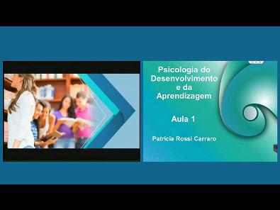 Psicologia do Desenvolvimento e da Aprendizagem - Aula 1
