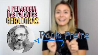 A Pedagogia de Paulo Freire   Bruna Martiolli