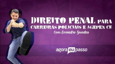 Direito Penal para Concursos - Aulão do Presencial - Profº Evandro Guedes - AEP Concurso Público