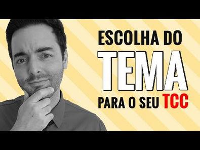 COMO ESCOLHER O TEMA DO SEU TCC EM 3 PASSOS SIMPLES