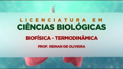 Biofísica Termodinâmica