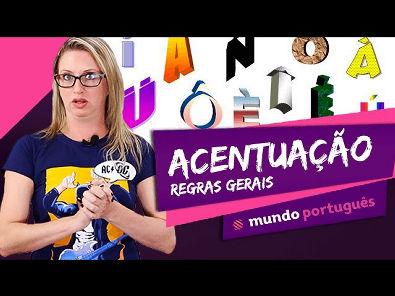 ✍ Acentuação Gráfica: regras gerais - Gramática - Mundo Português - ENEM