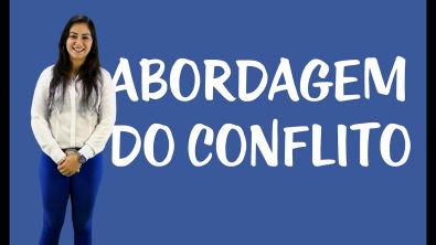 Mediação e Conciliação - Abordagem do Conflito