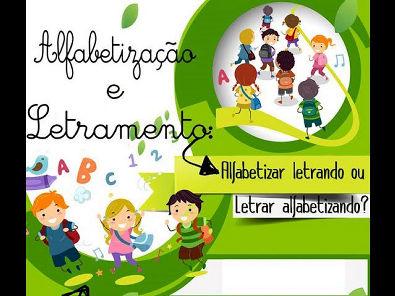ALFABETIZAÇÃO E LETRAMENTO: Alfabetizar letrando ou letrar alfabetizando Por: Luciana Martins Maia