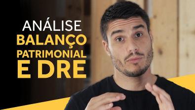 Análise de Balanço Patrimonial e DRE (+ Fluxo de Caixa)