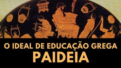 PAIDEIA : O ideal da Educação na Grécia Clássica - Prof Jean Cesar Antunes