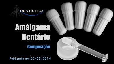 Amálgama Dentário - Composição