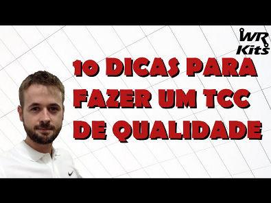 10 DICAS PARA FAZER UM TCC DE QUALIDADE
