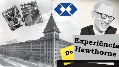 A experiência de Hawthorne || Elton Mayo || Teoria das Relações Humanas