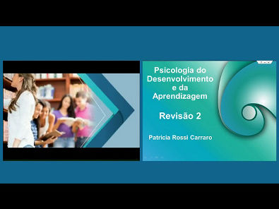 Psicologia do Desenvolvimento e da Aprendizagem - Revisão das aulas 6 a 10