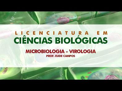 Microbiologia Virologia (Aula 01) com Prof Eude Campos