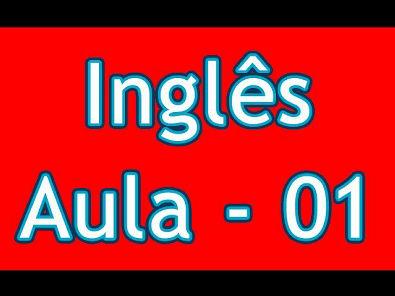 Aulas de Inglês Grátis - Nível 01 - Aula 01
