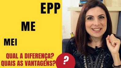 Qual a diferença entre MEI, ME e EPP?