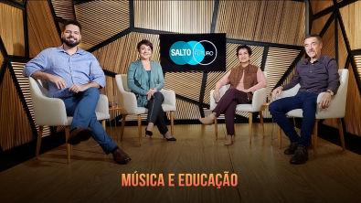 Salto para o Futuro 2019   Música e Educação